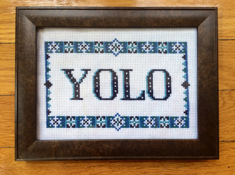 YOLO You Only Live Once - PDF Cross Stitch Pattern