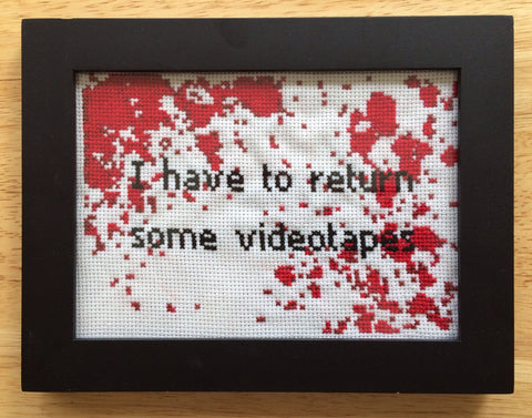 I Have To Return Some Videotapes - PDF Cross Stitch Pattern