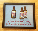 A One That Isn't Cold Is Scarcely A One At All - PDF Cross Stitch Pattern