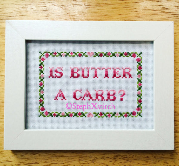 Is Butter A Carb? - PDF Cross Stitch Pattern