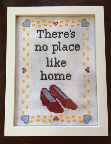 There's No Place Like Home - PDF Cross Stitch Pattern