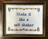 Shake It Like A Salt Shaker - PDF Cross Stitch Pattern