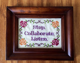 Stop Collaborate Listen - Cross Stitch KIT