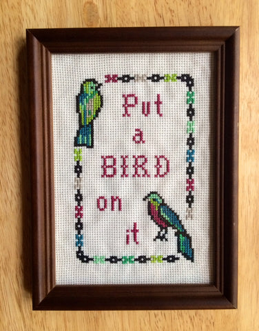 Put A Bird on It - PDF Cross Stitch PATTERN