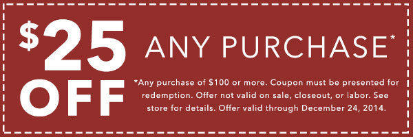 Save $25 off any purchase of $100 or more