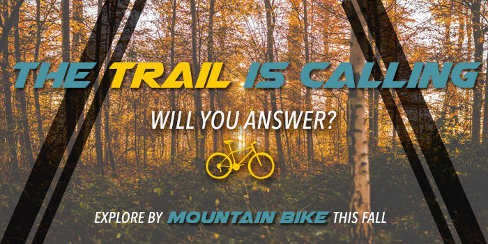 Explore by mountain bike this fall