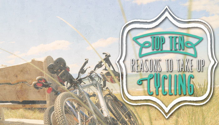 Top 10 reasons to take up cycling