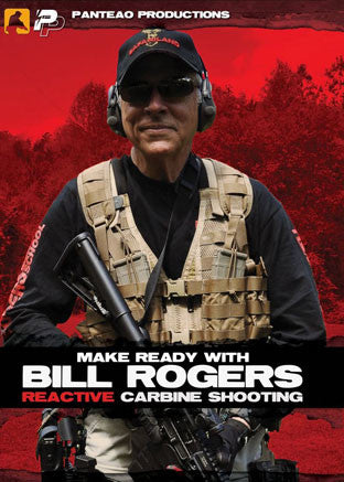 Make Ready With Bill Rogers - Reactive Carbine Training DVD, Rogers - HolsterOps