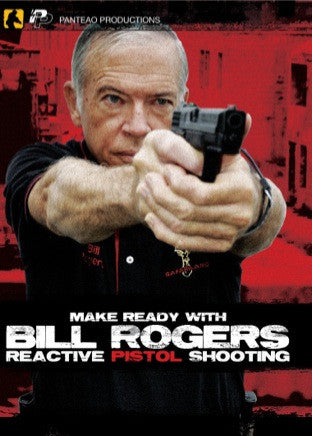 Make Ready With Bill Rogers - Reactive Pistol Training DVD, Rogers - HolsterOps