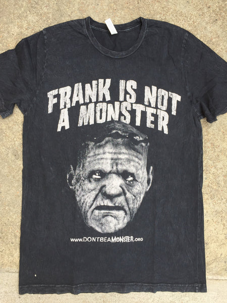 Frank Is Not A Monster T-Shirt