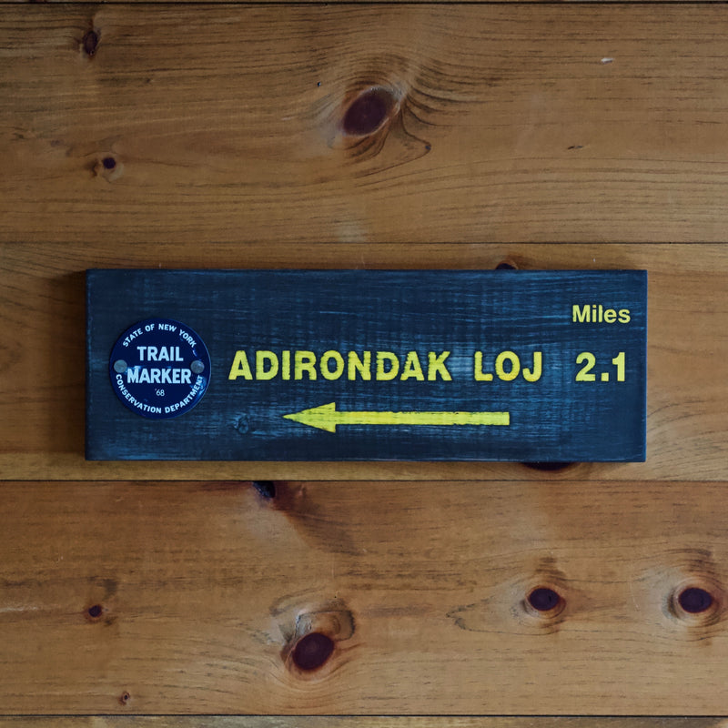 Hand Painted New York State Conservation Department Adirondack Loj Sign with Trail Marker