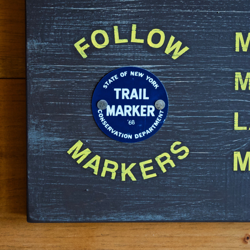 Hand Painted New York State Conservation Department Trail Sign with Trail Marker