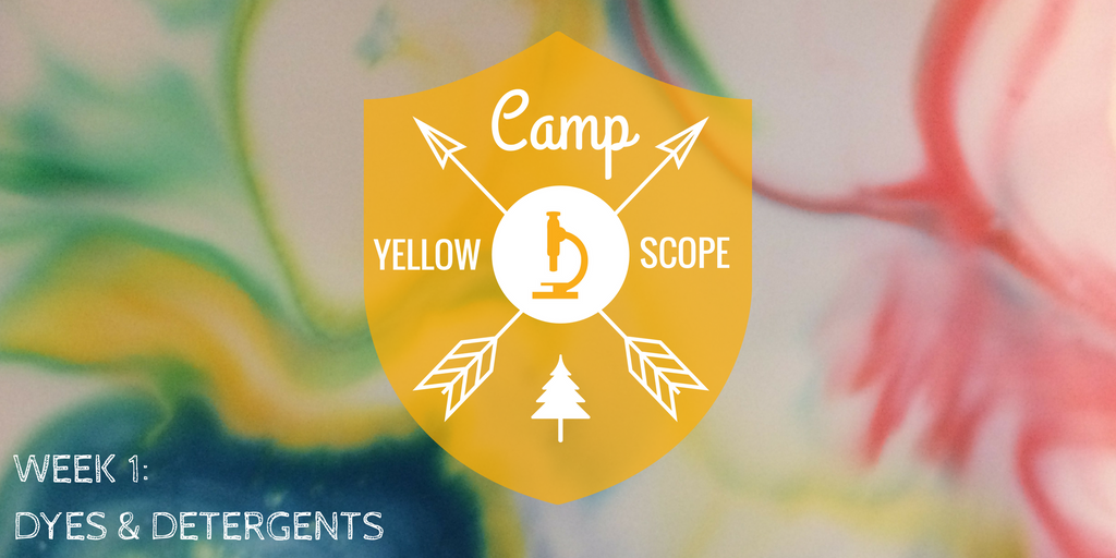 dyes and detergents | Camp Yellow Scope