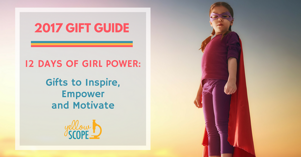 2017 Gift Guide 12 Days of Girl Power | Yellow Scope Science Kits for Girls