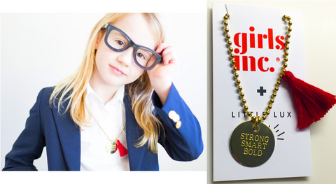 "GIRLS INC + LITTLE LUX ""STRONG SMART BOLD"" NECKLACE"