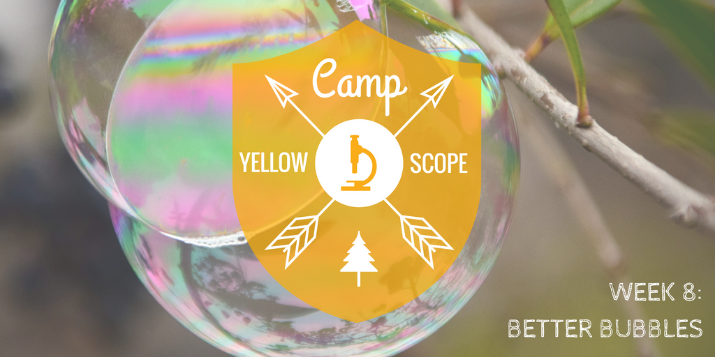 Soap Bubbles | Camp Yellow Scope