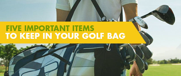 Five Important Items To Keep In Your Golf Bag