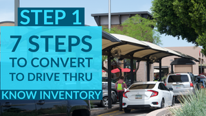 7 Steps for Restaurant Drive Thru Conversion: Part 1 - Know Inventory