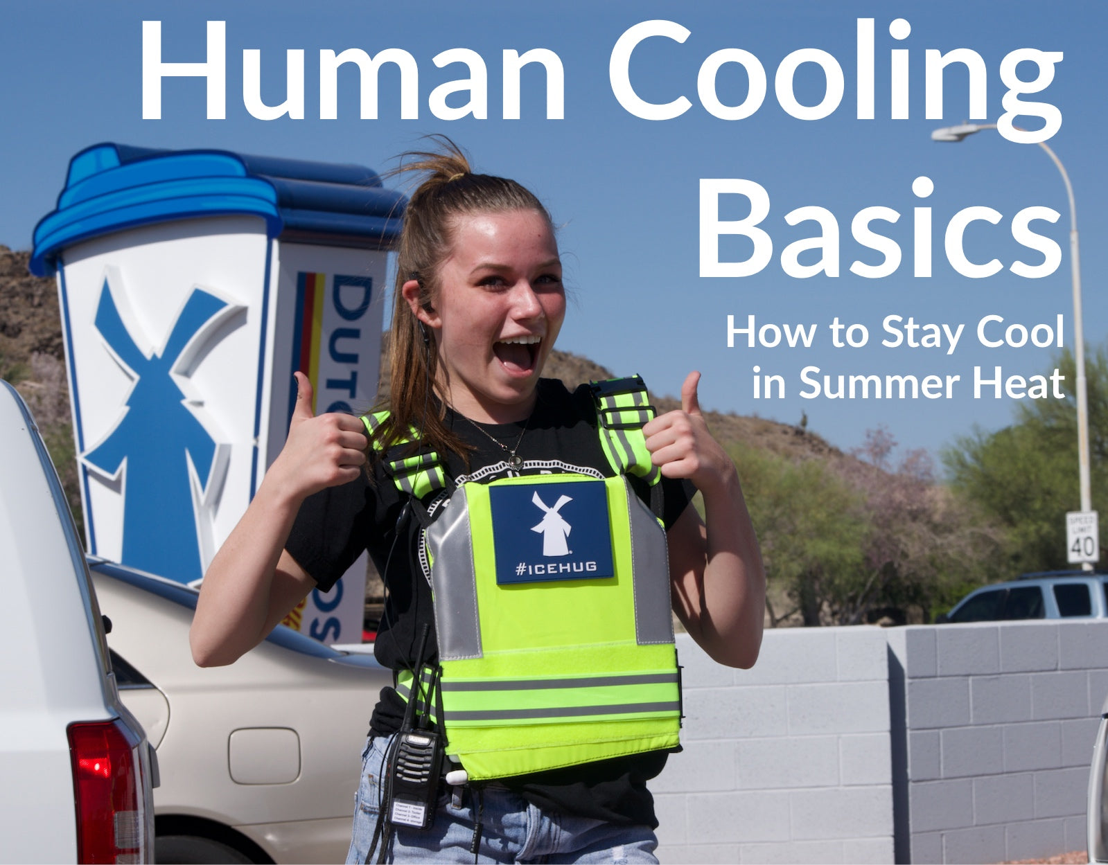 Human Cooling Basics: How to Stay Cool in Summer Heat
