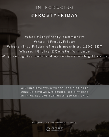 #FrostyFriday reward reviews by Qore Performance