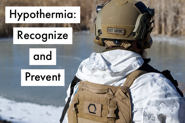Hypothermia Prevention and Recognition