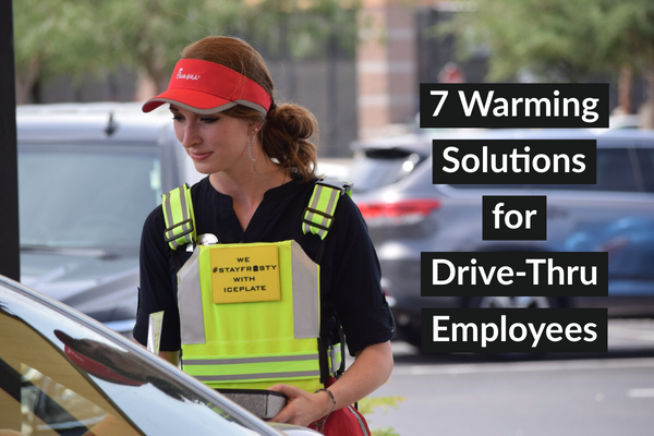 7 Warming Solutions for Drive-Thru Employees