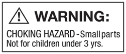 Warning - Choking Hazard