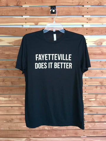 """Fayetteville Does It Better"" Tee - Hometown Press 