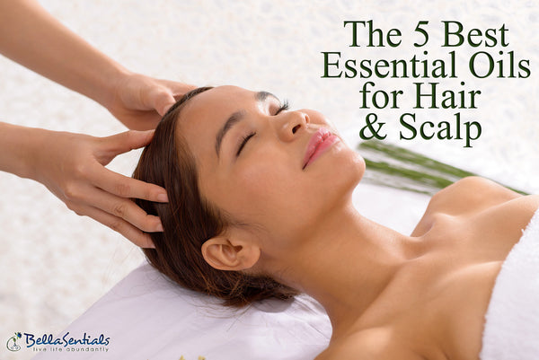 5 Best Essential Oils for Hair and Scalp
