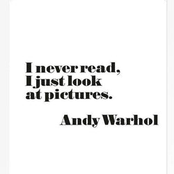 "Andy Warhol Poster, ""I Never Read, I Just Look At Pictures"" Framed"