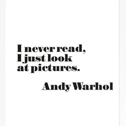 "Andy Warhol Poster, ""I Never Read, I Just Look At Pictures"" Unframed"