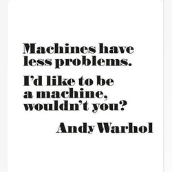 "Andy Warhol Poster, ""I Want To Be A Machine"" Unframed"