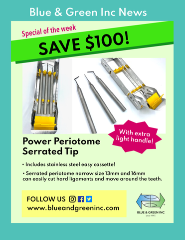 Power Periotome promotion special of the week, save $100