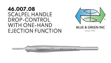 Scalpel Handle Drop-Control with one-hand ejection function (46.007.08)  - Blue & Green Inc.