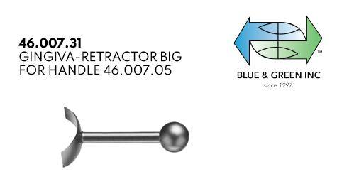 Gingiva-Retractor Big, for Handle 46.007.04 (46.007.31) Retractors - Blue & Green Inc.