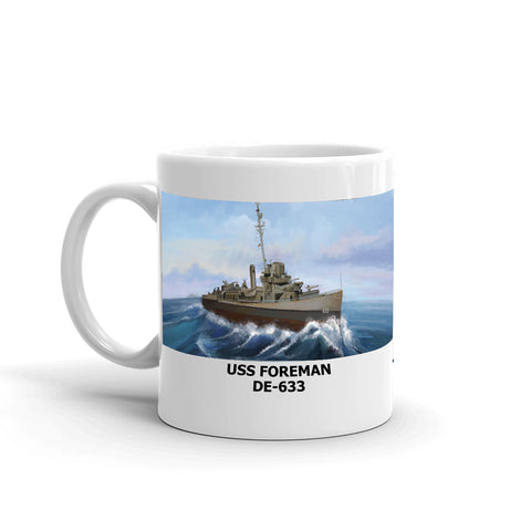 USS Foreman DE-633 Coffee Cup Mug Left Handle