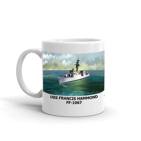 USS Francis Hammond FF-1067 Coffee Cup Mug Left Handle