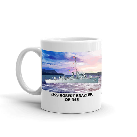 USS Robert Brazier DE-345 Coffee Cup Mug Left Handle