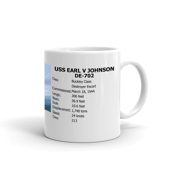 USS Earl V Johnson DE-702 Coffee Cup Mug Right Handle