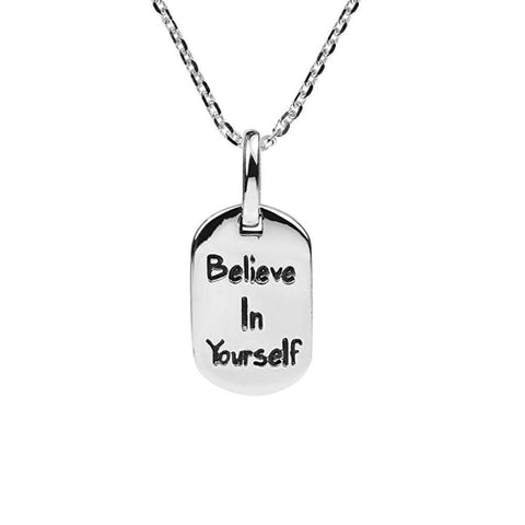 BELIEVE IN YOURSELF SILVER PENDANT