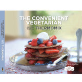 The Convenient Vegetarian Recipes for a Thermomix by Tenina Holder - Chef and Divine