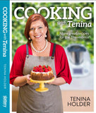 Cooking with Tenina More Great Recipes for the Thermomix by Tenina Holder - Chef and Divine