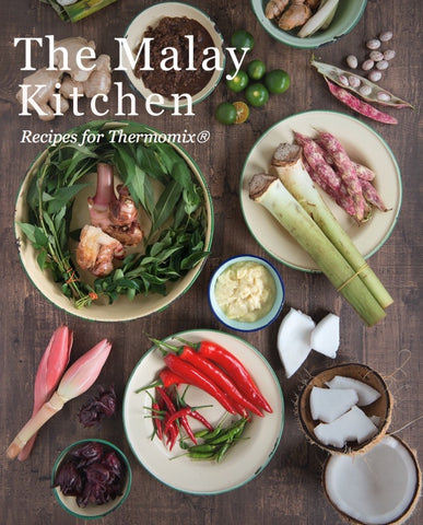 The Malay Kitchen - Recipes for Thermomix - Chef and Divine