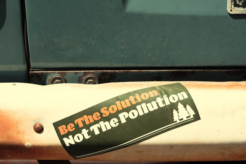 Bumper Sticker - Be The Solution Not The Pollution