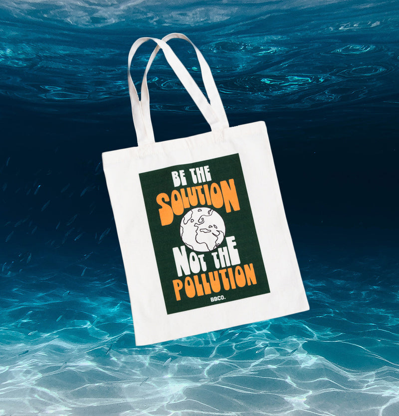 FREE Be The Solution Not The Pollution - Tote Bag