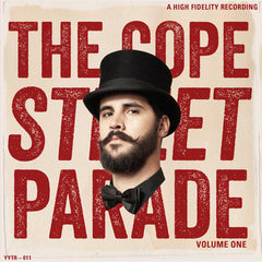 The Cope Street Parade VOL 1