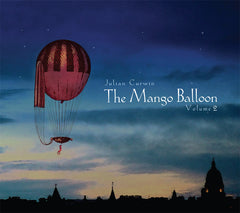 The Mango Balloon, Volume 2 (feat. Brian Campeau)