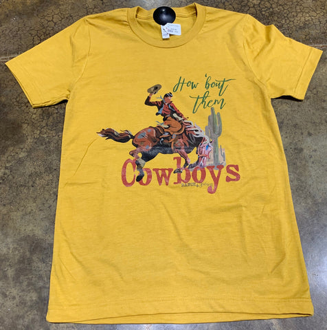 HOW ABOUT THEM COWBOYS? Tee Shirt in Mustard