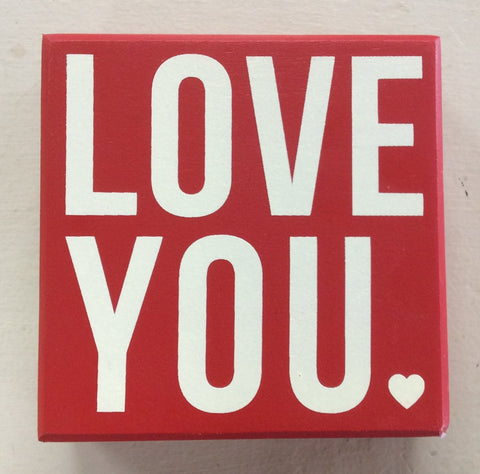 """Love You"" Box Sign"