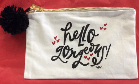 "Canvas Cosmetic Bag ""Hello Gorgeous"""